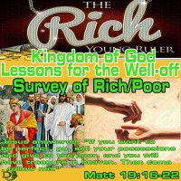Kingdom of God Lessons for the Well-off and Comfortable – Part 1 – Survey of Rich/Poor