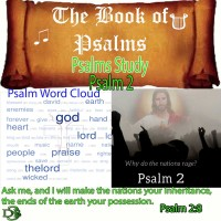 The Book of Psalms Study – Psalm 2