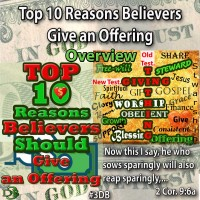TOP 10 Reasons Believers Should Give an Offering – Overview